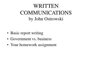 WRITTEN COMMUNICATIONS by John Ostrowski