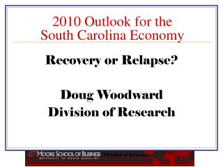 2010 Outlook for the South Carolina Economy