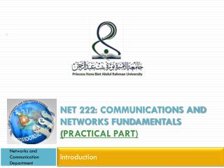 Net 222: Communications and networks fundamentals  ( Practical Part)