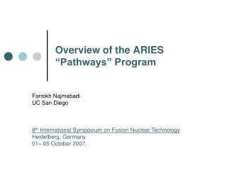 "Overview of the ARIES ""Pathways"" Program"