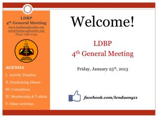 LDBP  4 th  General Meeting lenduongbonfire info@lenduongbonfire (832) 768-0739