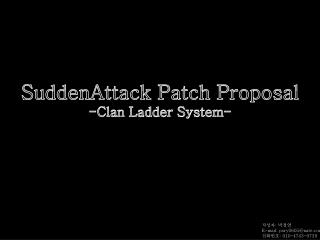 SuddenAttack Patch Proposal -Clan Ladder System-
