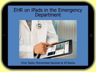 EHR on iPads in the  Emergency Department