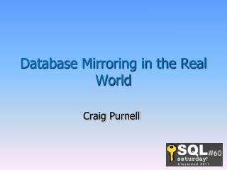 Database Mirroring in the Real World