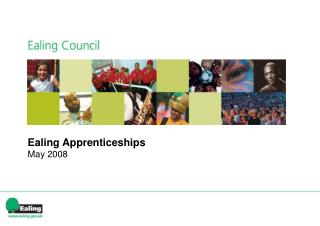 Ealing Apprenticeships May 2008