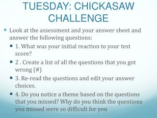 TUESDAY: CHICKASAW CHALLENGE