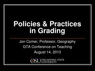 Policies & Practices in Grading
