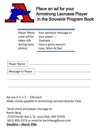 Place an ad for your  Armstrong Lacrosse Player  in the Souvenir Program Book