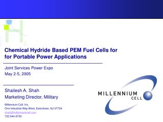 Chemical Hydride Based PEM Fuel Cells for   for Portable Power Applications