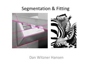 Segmentation & Fitting