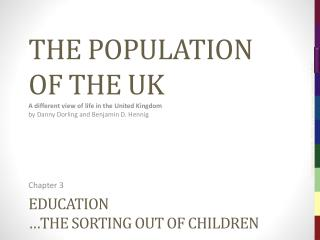 Education …the sorting out of  children