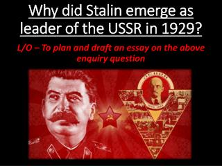 Why did Stalin emerge as leader of the USSR in 1929?