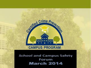 School and Campus Safety  Forum March 2014