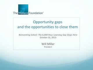 Opportunity gaps  and the opportunities to close them