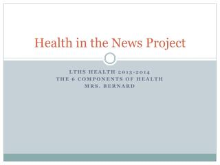 Health in the News Project