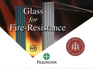 Glass for Fire-Resistance