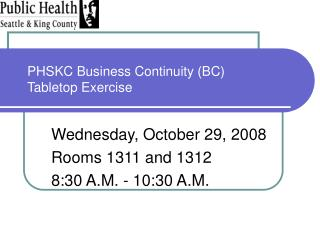 PHSKC Business Continuity (BC) Tabletop Exercise
