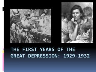 The First Years of the Great Depression: 1929-1932