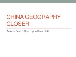 China Geography Closer