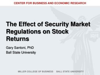The Effect of Security Market Regulations on Stock Returns