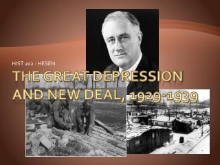 The Great Depression and New Deal, 1929-1939