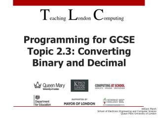 Programming for GCSE Topic 2.3: Converting Binary  and Decimal