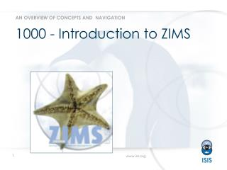 1000 - Introduction to ZIMS