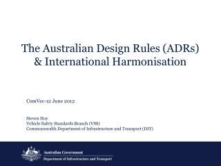 The Australian Design Rules (ADRs) & International Harmonisation