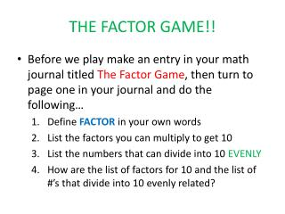 THE FACTOR GAME!!