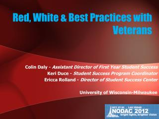 Red, White & Best Practices with Veterans