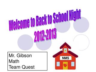 Welcome to Back to School Night  2012-2013