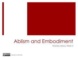 Ablism and Embodiment