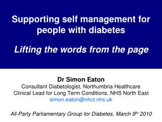 Supporting self management for people with diabetes  Lifting the words from the page