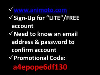 "animoto Sign-Up for ""LITE""/FREE account"