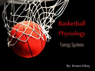 Basketball Physiology