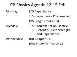 CP Physics Agenda 12-15 Feb