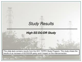 Study Results High EE/DG/DR Study
