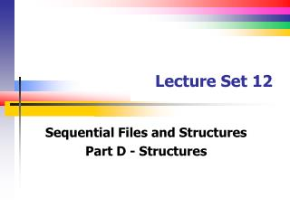 Lecture Set 12