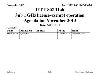 IEEE 802.11ah Sub 1 GHz license-exempt operation Agenda for November 2013