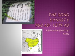 The Song  D ynasty  960 AD- 1279 AD