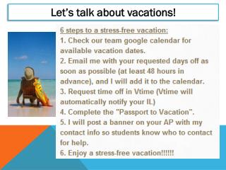 Let's talk about vacations!