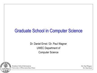 Graduate School in Computer Science