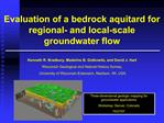 Evaluation of a bedrock aquitard for regional- and local-scale groundwater flow   Kenneth R. Bradbury, Madeline B. Gotko