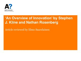 'An Overview of Innovation' by Stephen J. Kline and Nathan Rosenberg