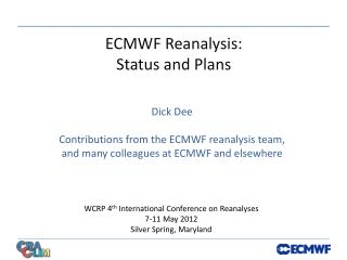 ECMWF Reanalysis: Status and Plans