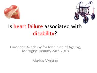 Is  heart failure associated with disability ?