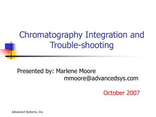 Chromatography Integration and Trouble-shooting
