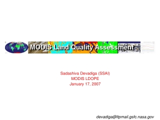 Sadashiva Devadiga (SSAI) MODIS LDOPE January 17, 2007