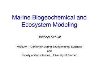 Marine Biogeochemical and Ecosystem Modeling