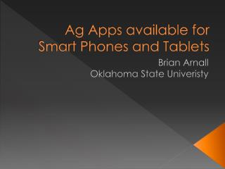 Ag Apps available for Smart Phones and Tablets